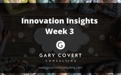 Innovation Insights Week 3