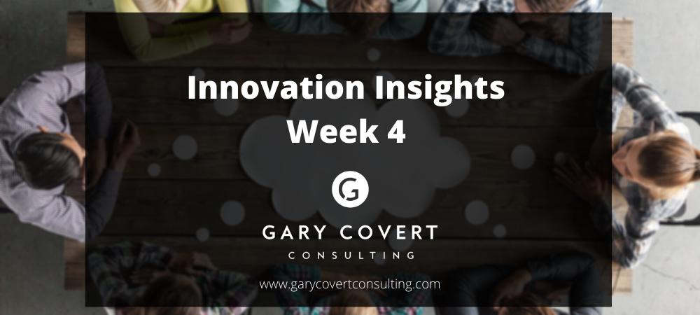 Innovation Insights Week 4